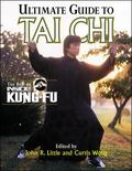 Ultimate Guide to Tai Chi The Best of Inside Kung-Fu