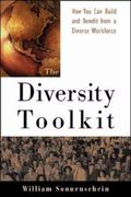 Diversity Toolkit How You Can Build and Benefit from a Diverse Workforce