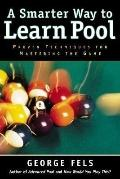 Smarter Way to Learn Pool Proven Techniques for Mastering the Game