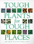 Tough Plants for Tough Places