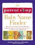 Parent Soup Baby Name Finder Real Advice from Real Parents Who Have Named Their Babies and L...