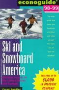 Econoguide: Ski & Snowboard 1998 Edition (1999)