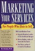 Marketing Your Services For People Who Hate to Sell
