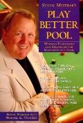 Steve Mizerak's Play Better Pool