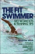 Fit Swimmer 120 Workouts and Training Tips