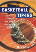 Basketball Tip-Ins 100 Tips and Drills for Young Basketball Players