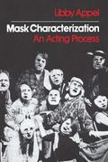 Mask Characterization An Acting Process