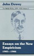 Essays on the New Empiricism 1903-1906
