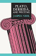 Plato, Derrida, and Writing