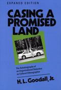 Casing a Promised Land The Autobiography of an Organizational Detective As Cultural Ethnogra...