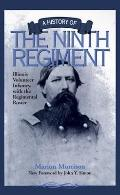 History of the Ninth Regiment Illinois Volunteer Infantry, With the Regimental Roster