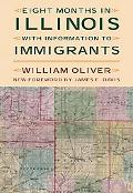Eight Months in Illinois With Information to Immigrants