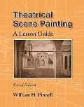 Theatrical Scene Painting A Lesson Guide