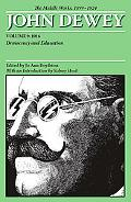 The Middle Works of John Dewey, Volume 9, 1899-1924: Democracy and Education 1916
