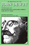 Middle Works of John Dewey, 1899 - 1924: Essays on Philosophy and Education, 1916-1917