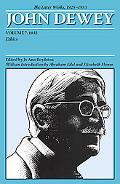 Later Works of John Dewey, Volume 7, 1925 - 1953: 1932, Ethics