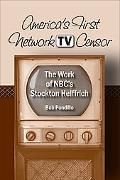 America's First Network TV Censor: The Work of NBC's Stockton Helffrich