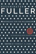 Buckminster Fuller : Anthology for the Millennium