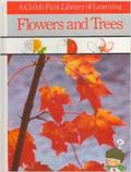Flowers and Trees - Time Life Inc. - Hardcover