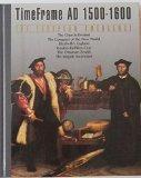 The European Emergence: Time Frame AD 1500-1600 (Time Frame)