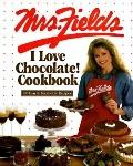 Mrs. Fields I Love Chocolate Cookbook