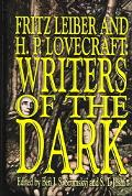 Fritz Leiber and H.P. Lovecraft Writers of the Dark