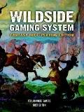 Wildside Gaming System Fantasy Role-playing
