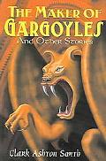 Maker Of Gargoyles And Other Stories