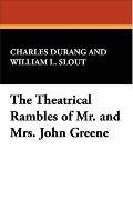 Theatrical Rambles of Mr and Mrs John Greene