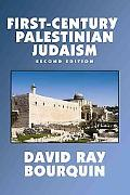 First Century Palestinian Judaism An Annotated Guide to Works in English