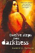 Twelve Steps from Darkness