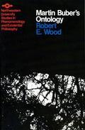 Martin Buber's Ontology: An Analysis of I and Thou - Robert E. Wood - Paperback