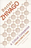 Doctor Zhivago A Critical Companion