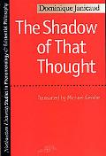 Shadow of That Thought Heidegger and the Question of Politics
