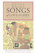 Songs of Love & Grief A Bilingual Anthology Translated in the Verse Forms of the Originals