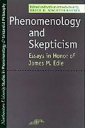 Phenomenology and Skepticism Essays in Honor of James M. Edie