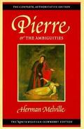 Pierre, or The Ambiguities: Volume Seven (Melville)