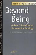 Beyond Being Gadamer's Post-Platonic Hermeneutic Ontology