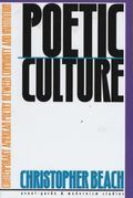 Poetic Culture Contemporary American Poetry Between Community and Institution
