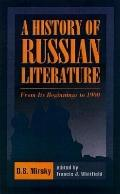 History of Russian Literature From Its Beginnings to 1900