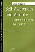 Self-Awareness and Alterity A Phenomenological Investigation
