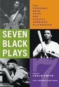 Seven Black Plays The Theodore Ward Prize for African American Playwriting