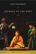 Journey to the West A Play