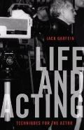 Life and Acting : Techniques for the Actor