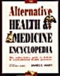 Alternative Health and Medicine Encyclopedia - James Marti - Paperback