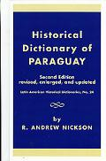 Historical Dictionary of Paraguay