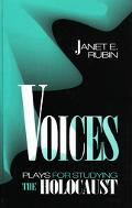 Voices Plays for Studying the Holocaust