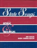 State Songs Anthems and Their Origins