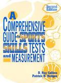 Comprehensive Guide to Sports Skills Tests and Measurement