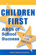 Children First ABCs of School Success  A Guide for Parents